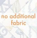 No fabric by the yard